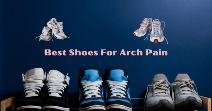 shoes for arch support
